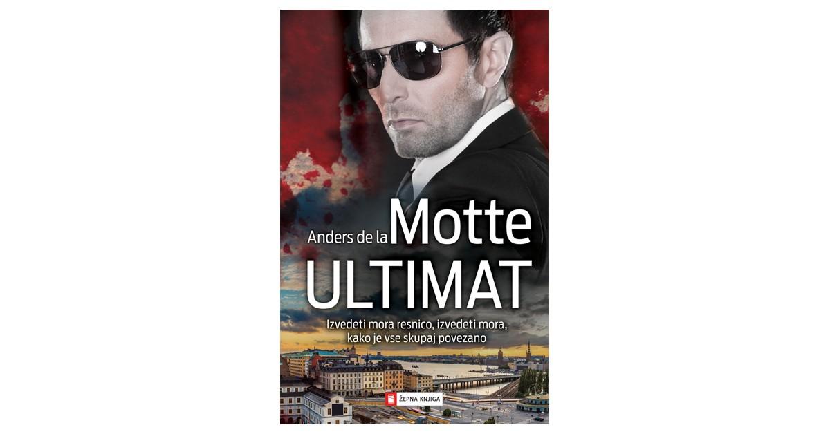 Ultimat - Anders de la Motte | Menschenrechtaufnahrung.org