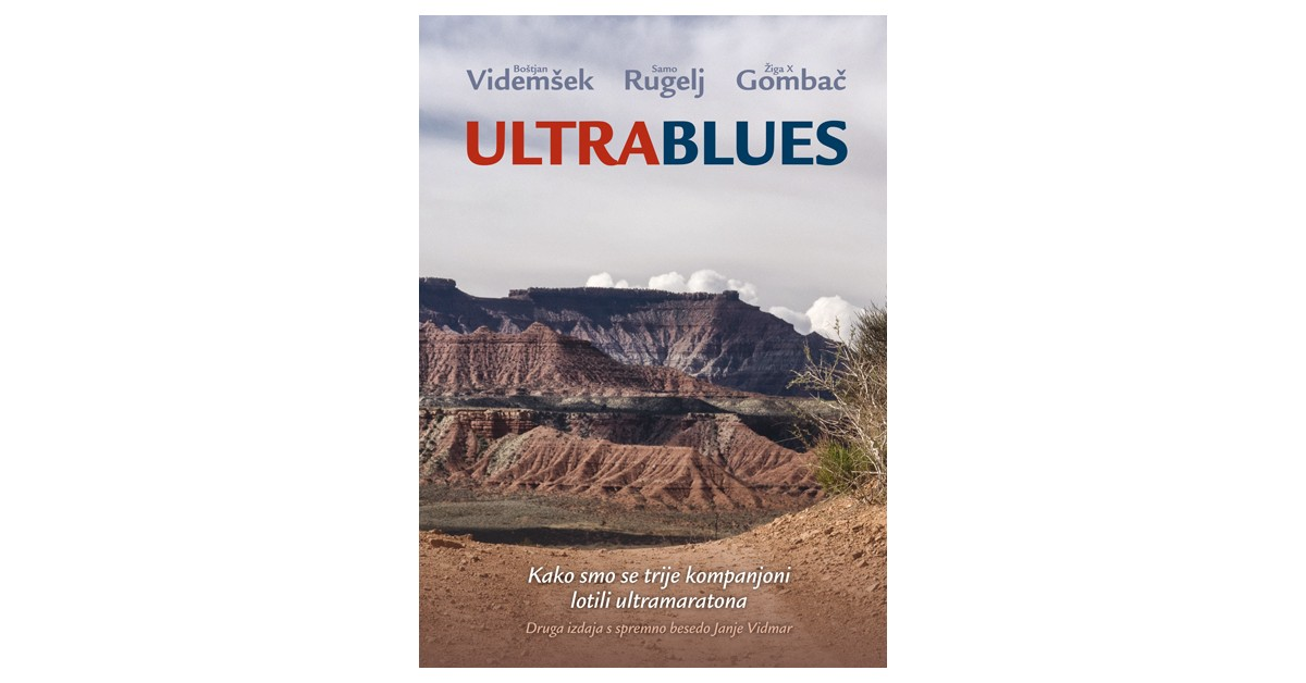 Ultrablues - Žiga X. Gombač, Samo Rugelj, Boštjan Videmšek | Fundacionsinadep.org