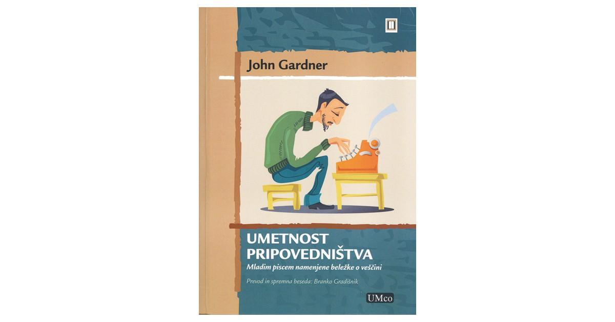 Umetnost pripovedništva - John Gardner | Menschenrechtaufnahrung.org