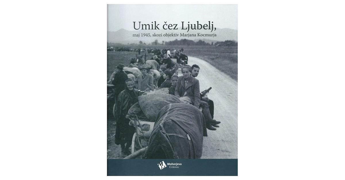 Umik čez Ljubelj, maj 1945, skozi objektiv Marjana Kocmurja - Marijan Kocmur   Fundacionsinadep.org