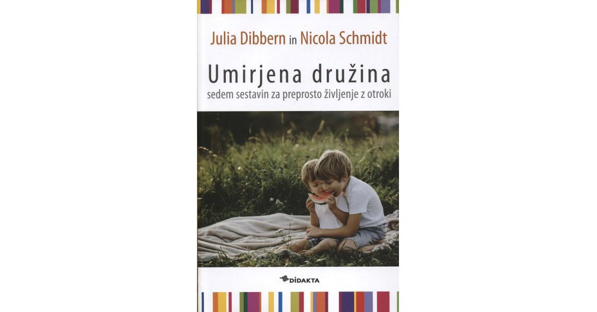 Umirjena družina - Julia Dibbern, Nicola Schmidt | Menschenrechtaufnahrung.org