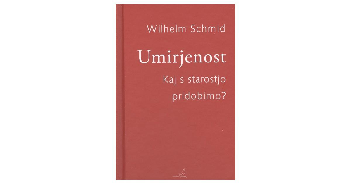 Umirjenost - Wilhelm Schmid | Menschenrechtaufnahrung.org