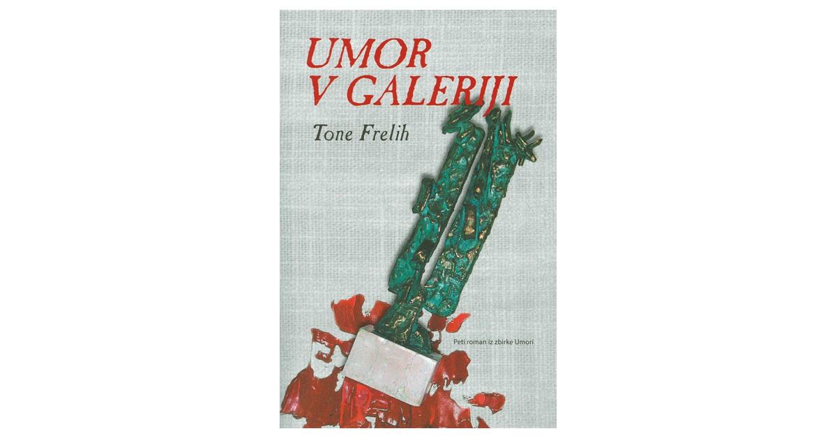 Umor v galeriji - Tone Frelih | Menschenrechtaufnahrung.org