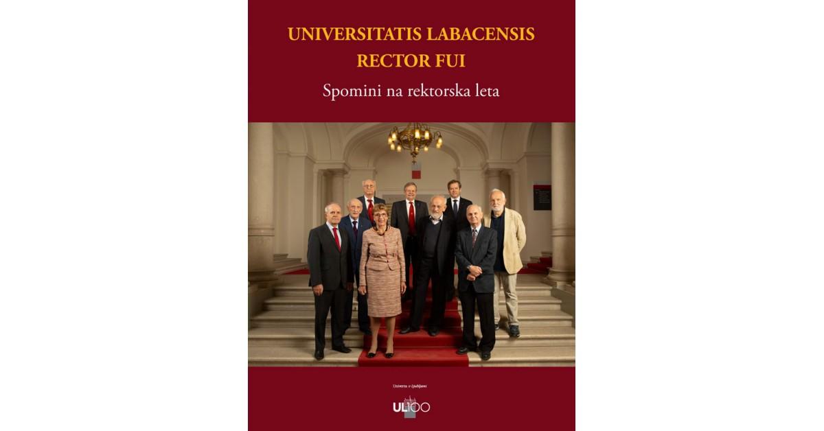 Universitatis Labacensis rector fui - Ivan Kristan, ... [et al.] | Menschenrechtaufnahrung.org