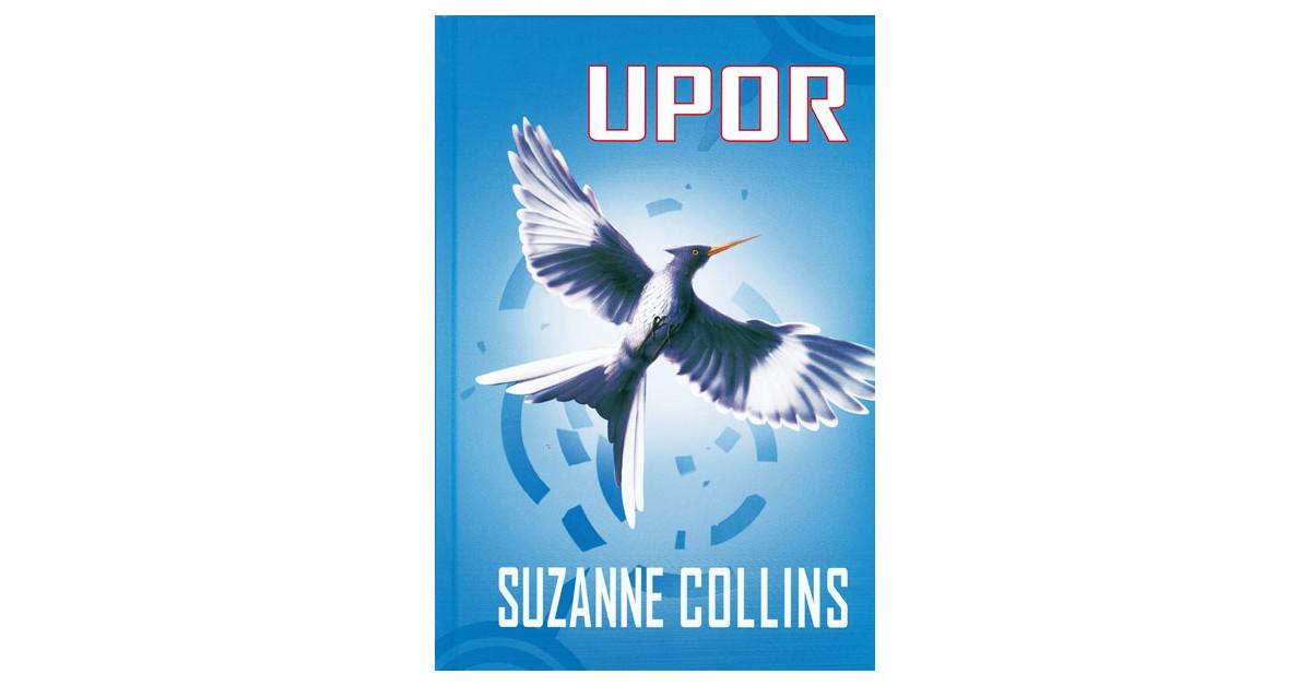 Upor - Suzanne Collins | Fundacionsinadep.org