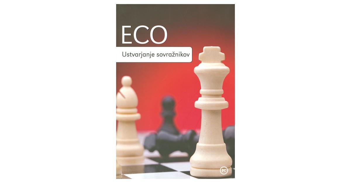 Ustvarjanje sovražnikov in drugi priložnostni spisi - Umberto Eco | Menschenrechtaufnahrung.org