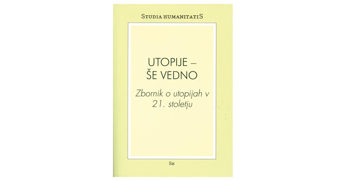 Utopije - še vedno