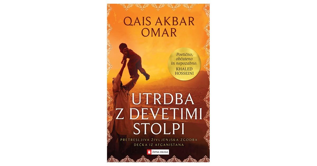 Utrdba z devetimi stolpi - Omar Qais Akbar | Fundacionsinadep.org