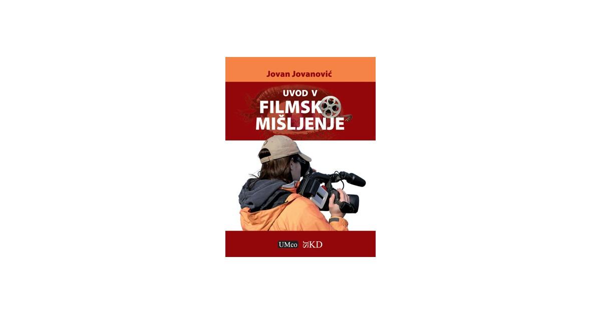 Uvod v filmsko mišljenje - Jovan Jovanović | Fundacionsinadep.org