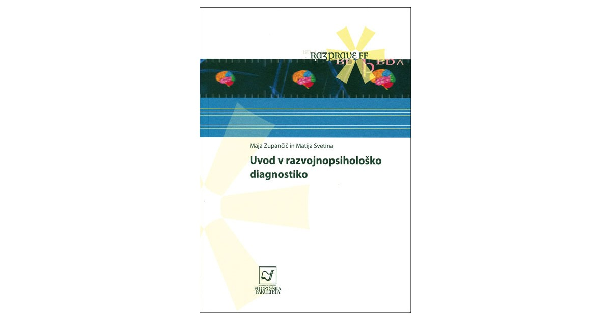 Uvod v razvojnopsihološko diagnostiko - Matija Svetina, Maja Zupančič | Menschenrechtaufnahrung.org