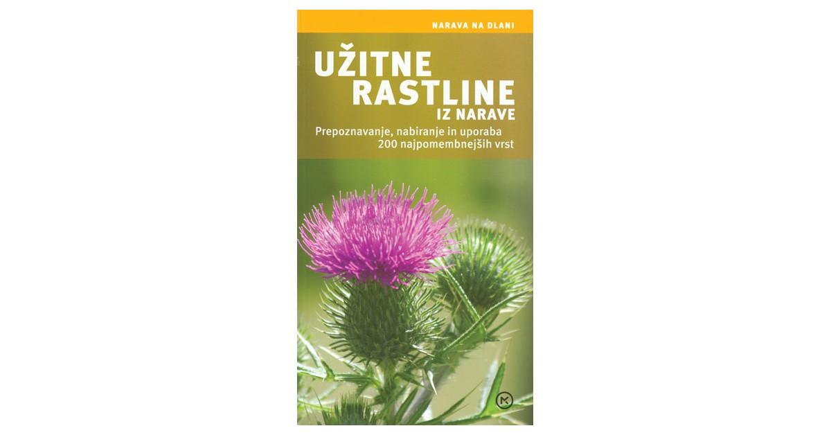 Užitne rastline iz narave - Steffen Guido Fleischhauer, ... [et al.]   Menschenrechtaufnahrung.org