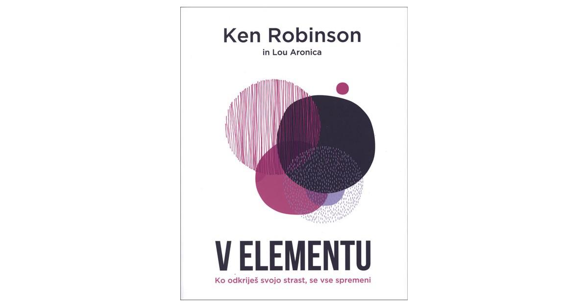V elementu - Lou Aronica, Ken Robinson | Fundacionsinadep.org