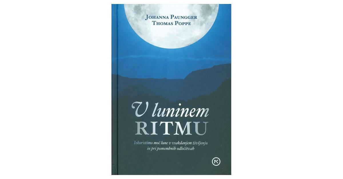 V luninem ritmu - Johanna Paungger, Thomas Poppe   Menschenrechtaufnahrung.org