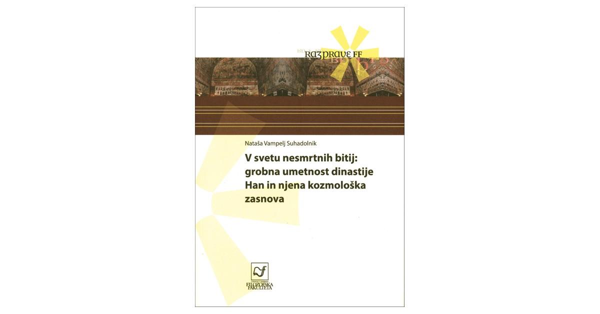 V svetu nesmrtnih bitij - Nataša Vampelj Suhadolnik | Fundacionsinadep.org