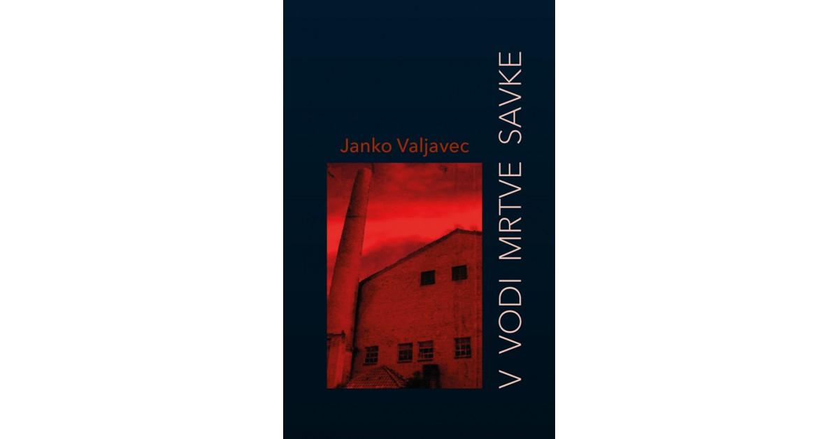 V vodi mrtve Savke - Janko Valjavec   Menschenrechtaufnahrung.org