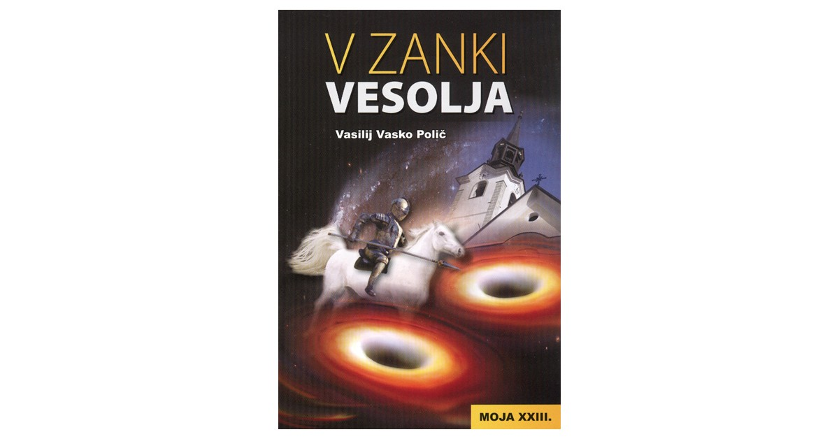 V zanki vesolja - Vasilij Vasko Polič | Menschenrechtaufnahrung.org