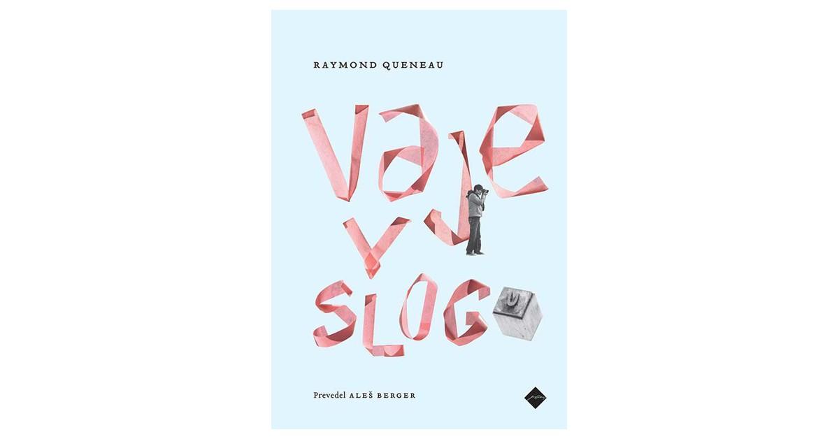 Vaje v slogu - Raymond Queneau | Fundacionsinadep.org