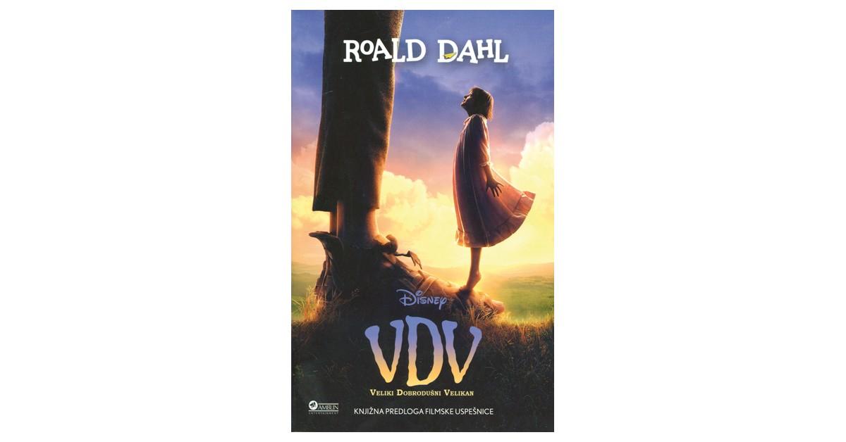 VDV - Veliki dobrodušni velikan - Roald Dahl | Fundacionsinadep.org