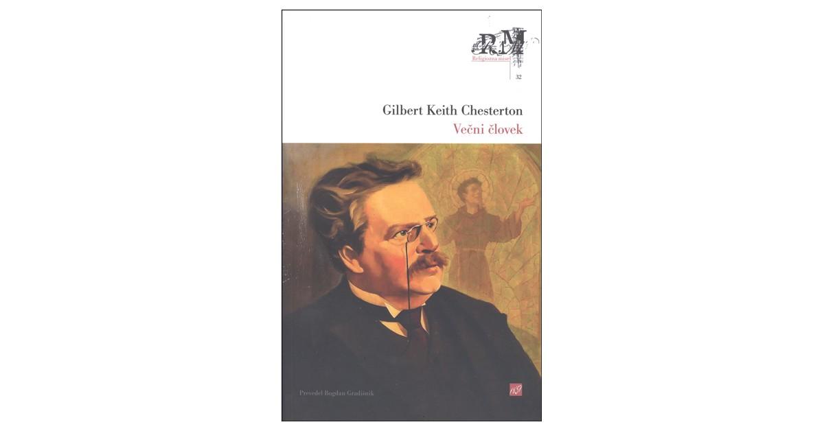 Večni človek - Gilbert Keith Chesterton | Menschenrechtaufnahrung.org