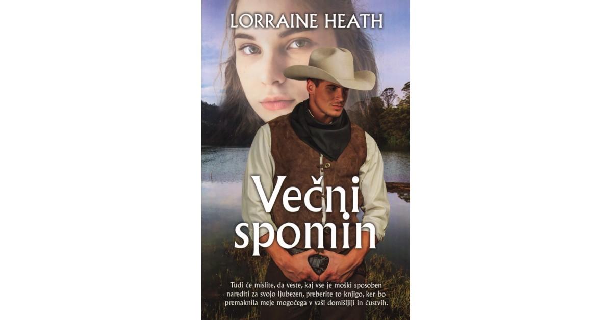 Večni spomin - Lorraine Heath | Fundacionsinadep.org