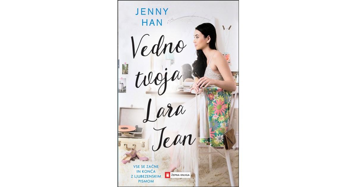 Vedno tvoja Lara Jean - Jenny Han | Fundacionsinadep.org