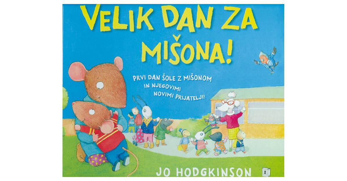 Velik dan za Mišona! - Jo Hodgkinson | Fundacionsinadep.org