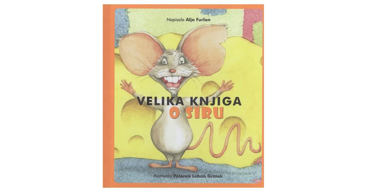 Velika knjiga o siru - Alja Furlan   Fundacionsinadep.org