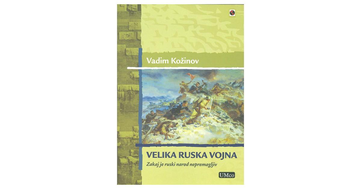 Velika ruska vojna - Vadim Kožinov | Fundacionsinadep.org