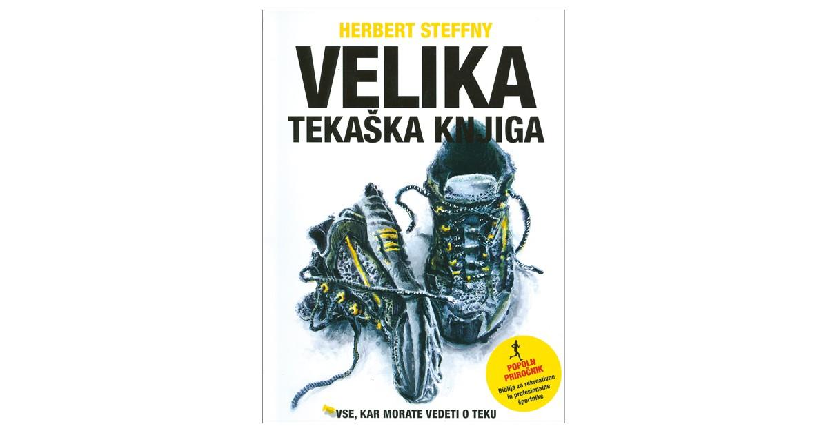 Velika tekaška knjiga - Herbert Steffny   Menschenrechtaufnahrung.org