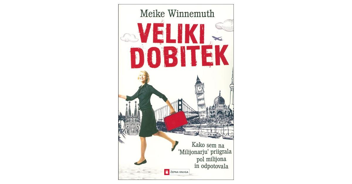 Veliki dobitek - Meike Winnemuth   Menschenrechtaufnahrung.org