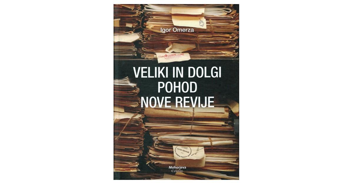Veliki in dolgi pohod Nove revije - Igor Omerza | Fundacionsinadep.org