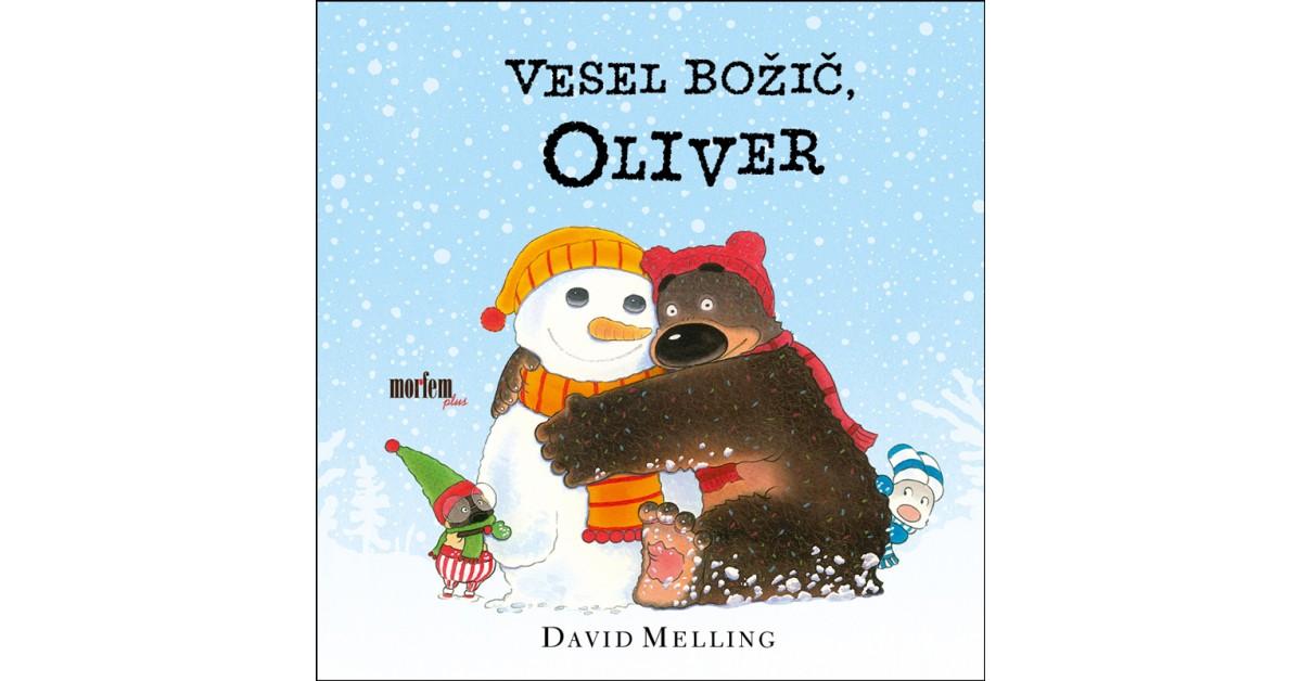 Vesel božič, Oliver - David Melling | Fundacionsinadep.org