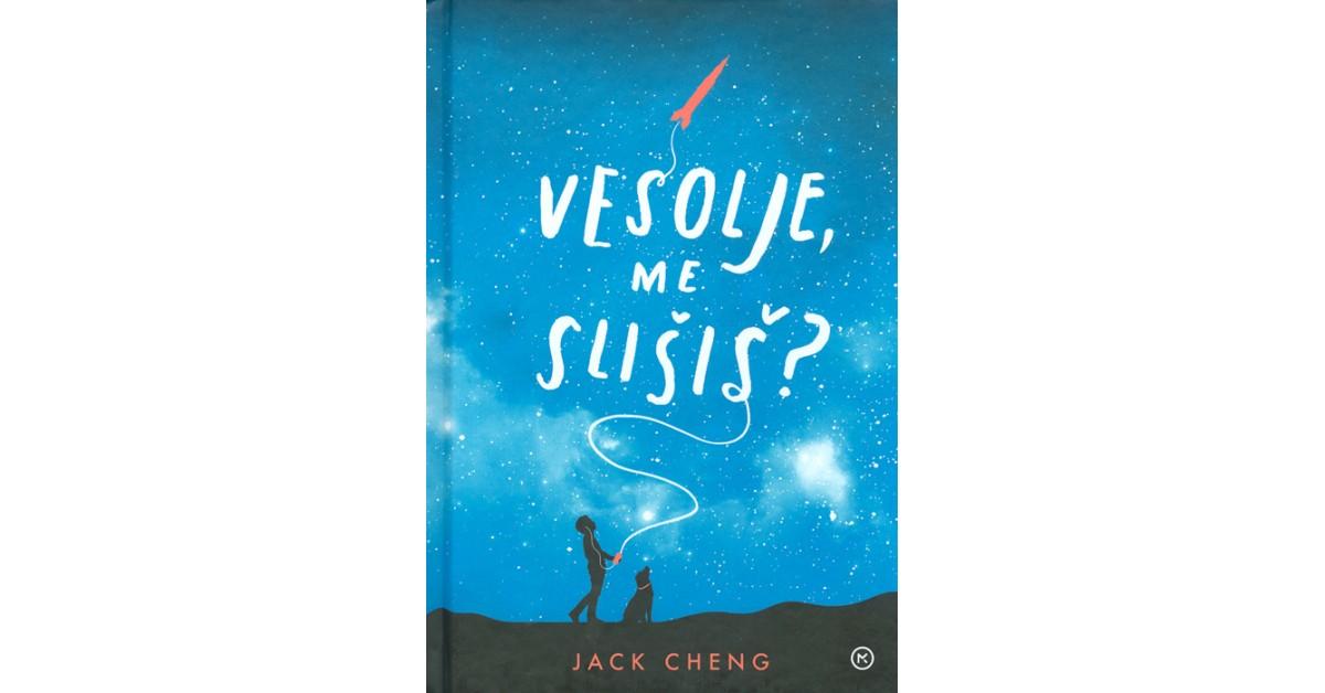Vesolje, me slišiš? - Jack Cheng | Fundacionsinadep.org