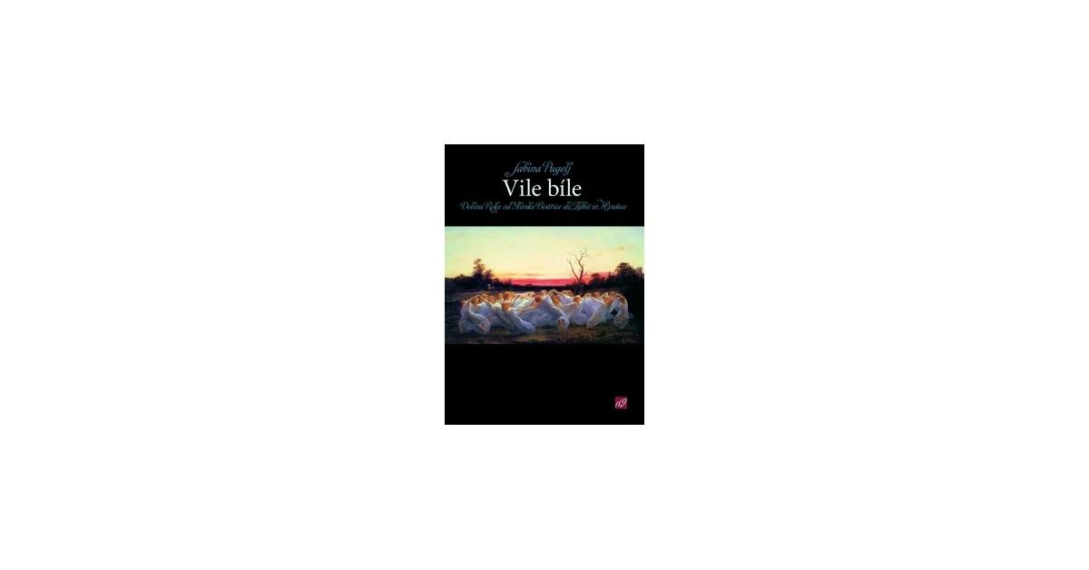 Vile bíle - Sabina Pugelj | Fundacionsinadep.org