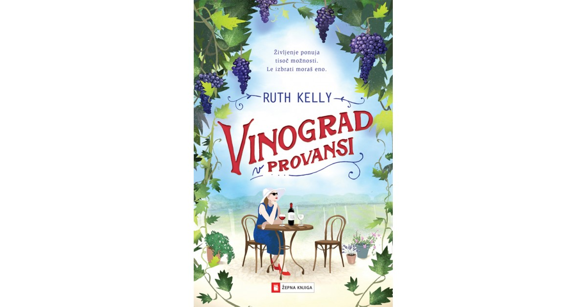 Vinograd v Provansi - Ruth Kelly | Fundacionsinadep.org
