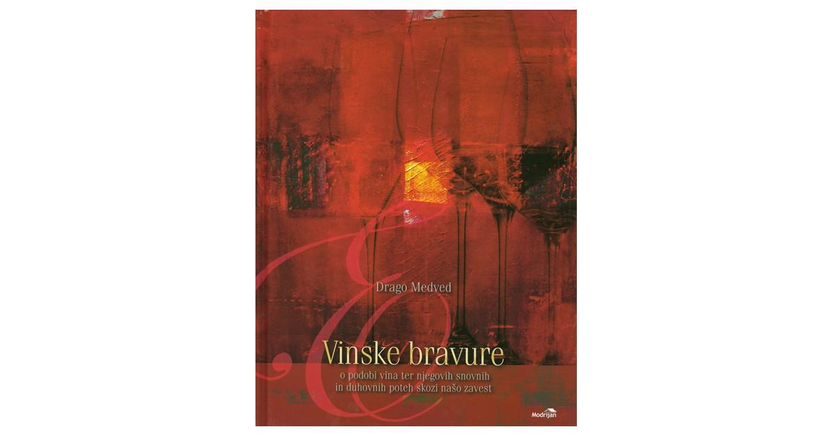Vinske bravure - Drago Medved   Fundacionsinadep.org
