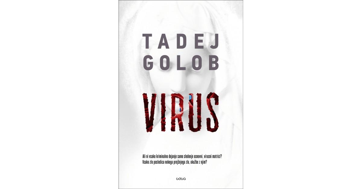 Virus (4. del serije o Tarasu Birsi) - Tadej Golob | Fundacionsinadep.org