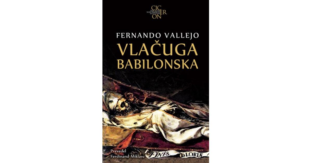 Vlačuga babilonska - Fernando Vallejo   Menschenrechtaufnahrung.org