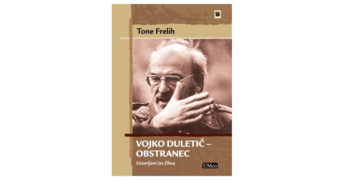 Vojko Duletič – obstranec - Tone Frelih | Fundacionsinadep.org