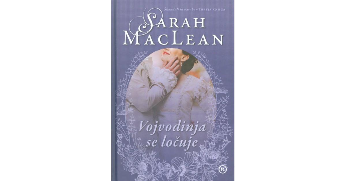 Vojvodinja se ločuje - Sarah MacLean | Fundacionsinadep.org