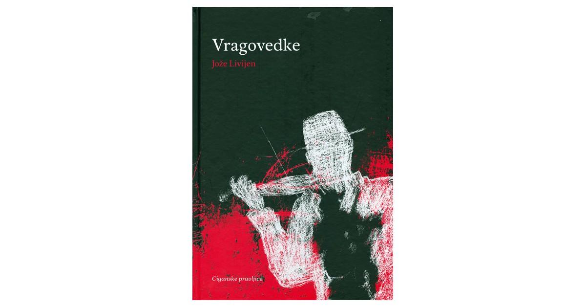 Vragovedke - Jože Livijen   Menschenrechtaufnahrung.org
