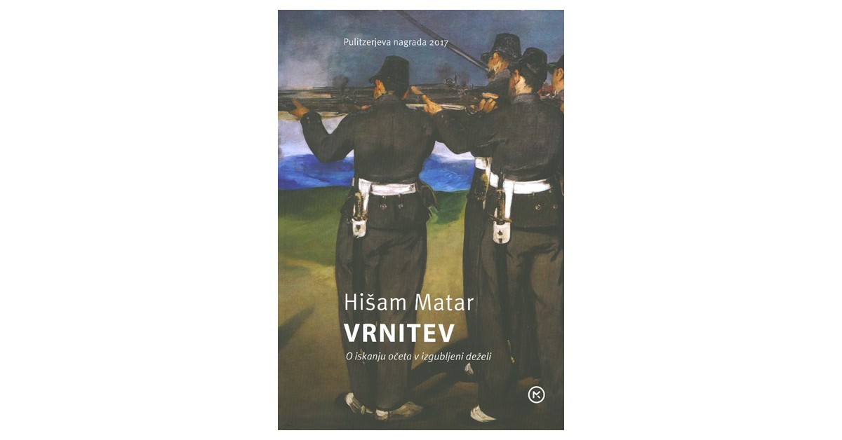 Vrnitev - Hišam Matar | Menschenrechtaufnahrung.org