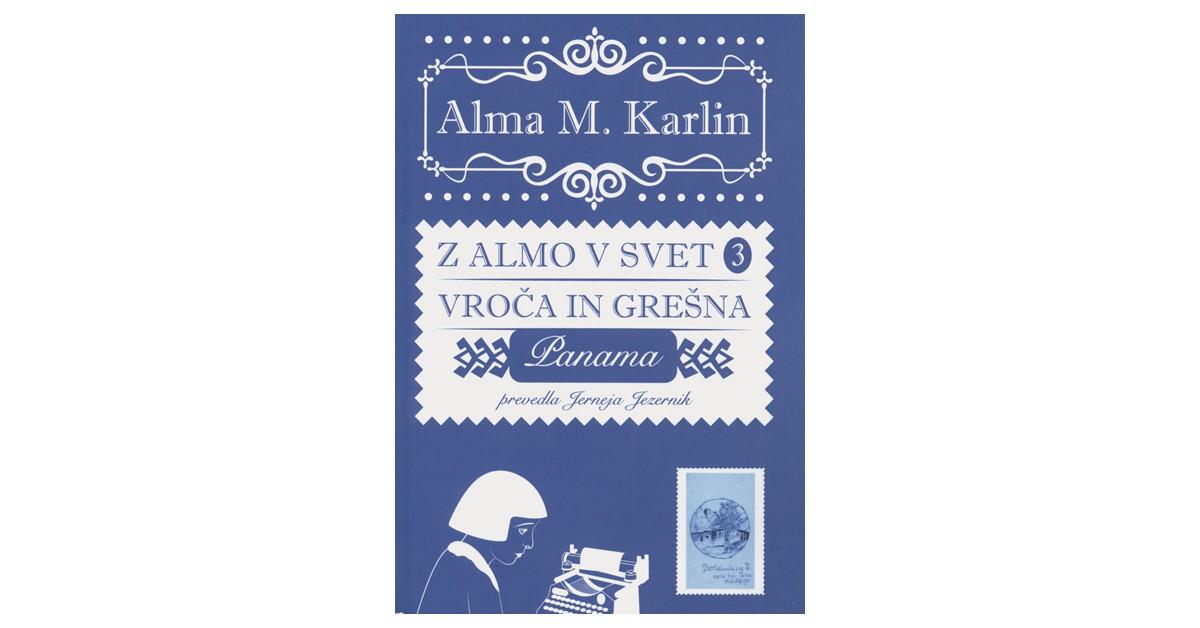 Vroča in grešna - Alma M. Karlin | Menschenrechtaufnahrung.org