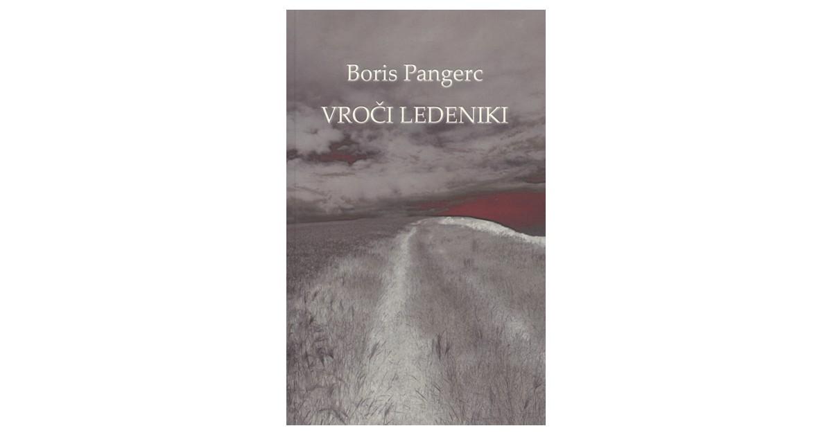 Vroči ledeniki - Boris Pangerc | Fundacionsinadep.org