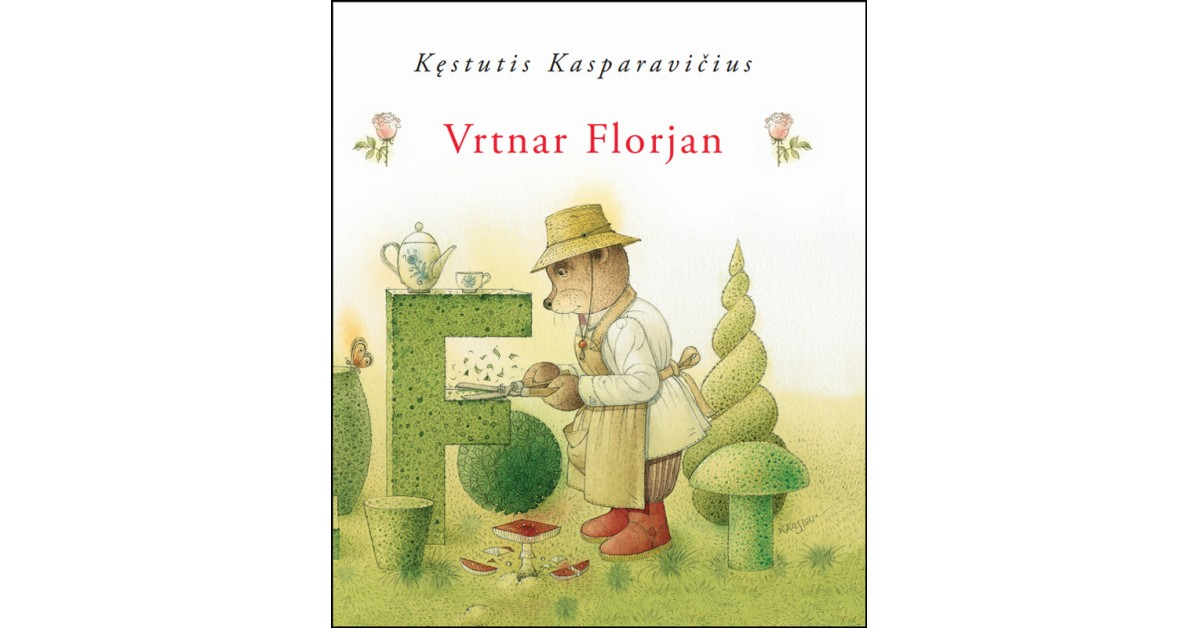 Vrtnar Florjan - Kęstutis Kasparavičius | Fundacionsinadep.org