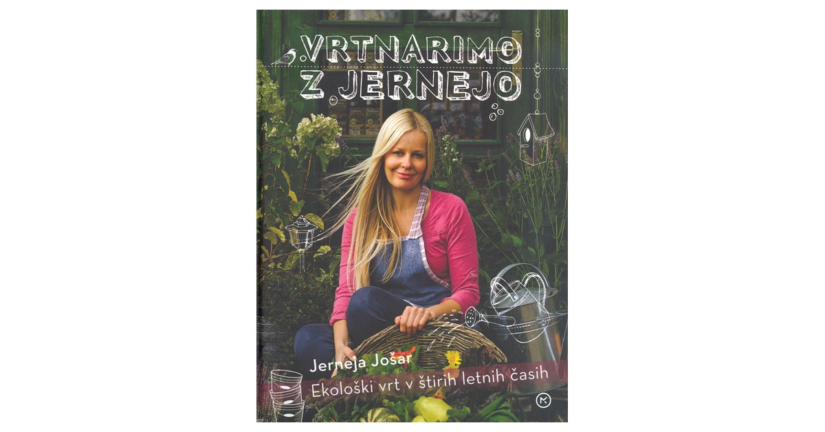 Vrtnarimo z Jernejo - Jerneja Jošar | Fundacionsinadep.org