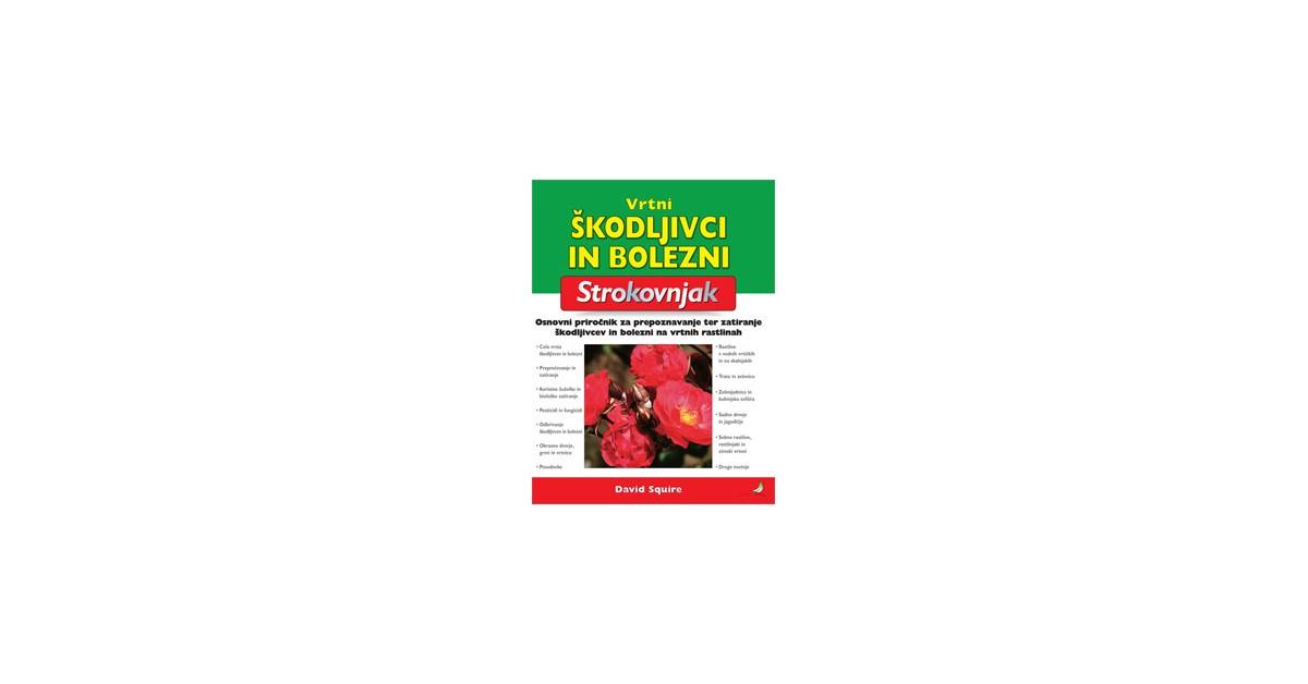 Vrtni škodljivci in bolezni - David Squire | Menschenrechtaufnahrung.org