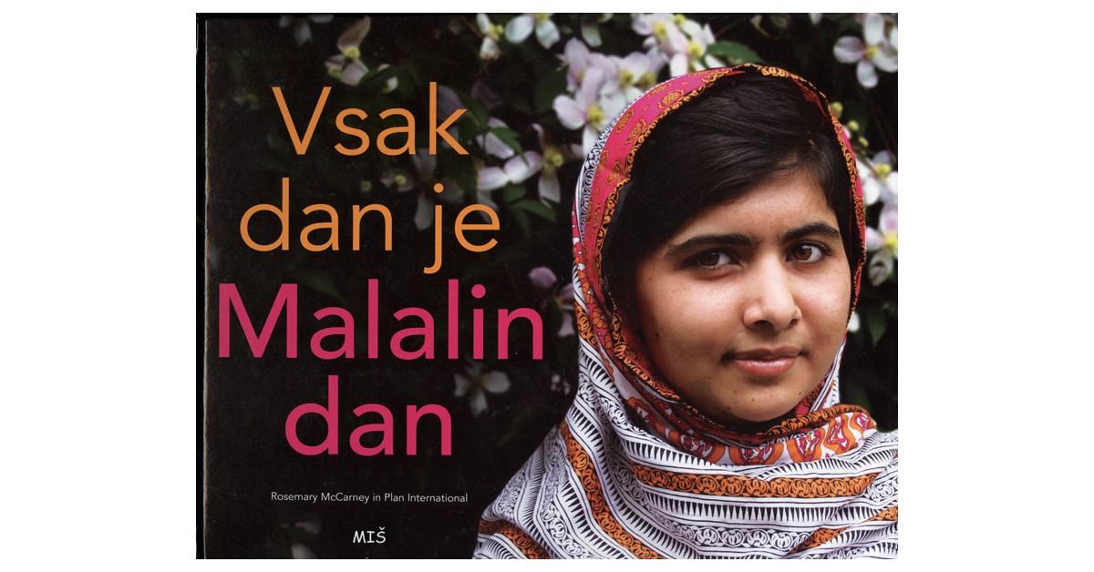 Vsak dan je Malalin dan - Plan International, Rosemary McCarney   Menschenrechtaufnahrung.org