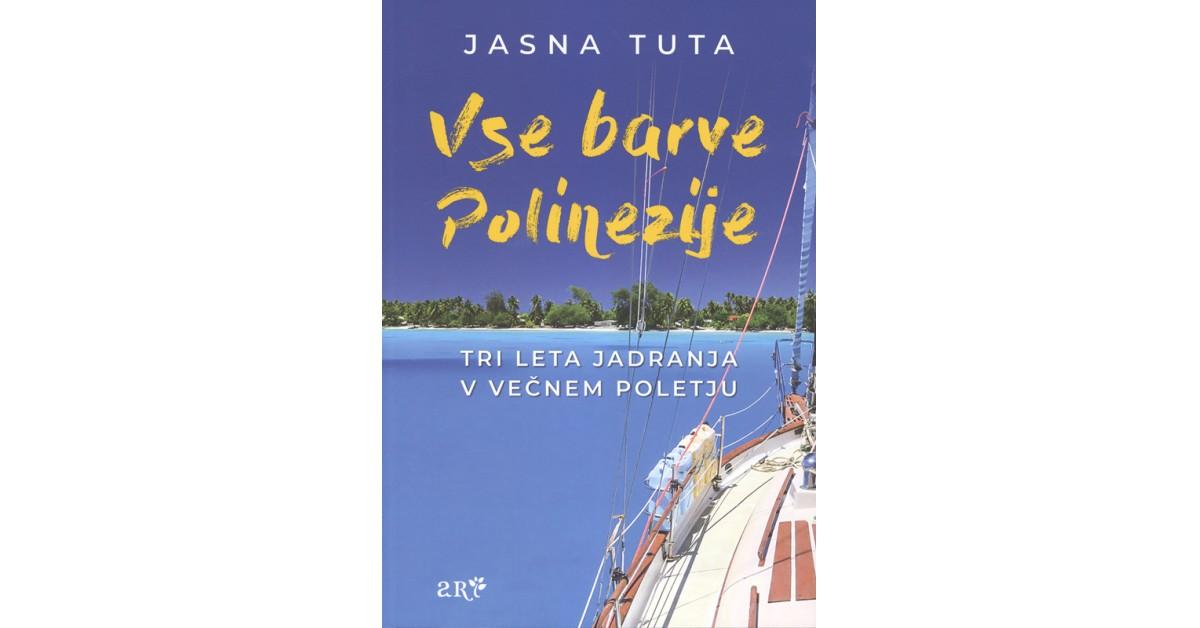 Vse barve Polinezije - Jasna Tuta   Fundacionsinadep.org