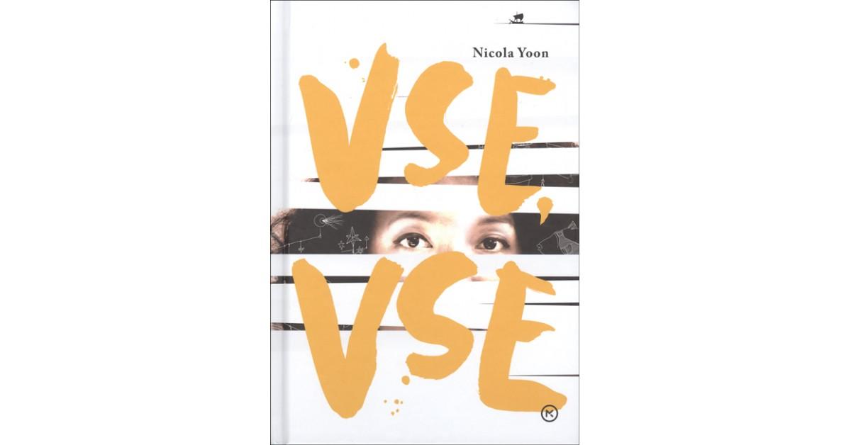 Vse, vse - Nicola Yoon | Menschenrechtaufnahrung.org